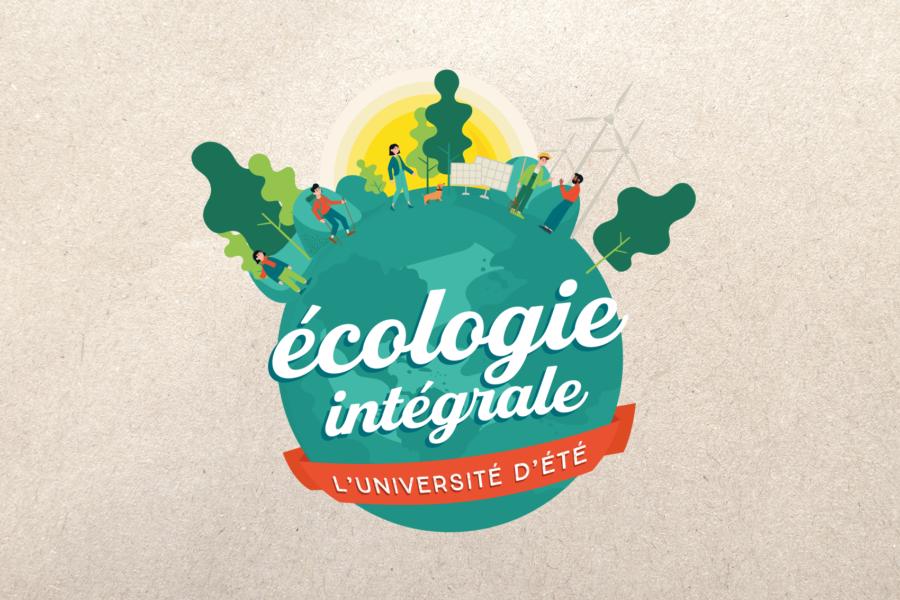 Ecologie Intégrale (Université d'été)